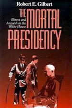 The Mortal Presidency