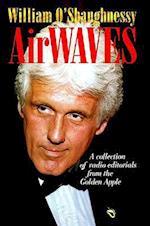 Airwaves (Communications and Media Studies Hardcover, nr. 3)