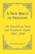 A New Birth of Freedom (Reconstructing America, nr. 5)