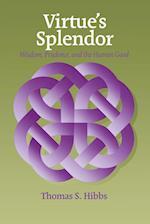Virtue's Splendor (Moral Philosophy And Moral Theology, nr. 3)