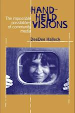 Hand-Held Visions (Communications and Media Studies, nr. 5)