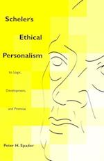 Scheler's Ethical Personalism (Perspectives in Continental Philosophy, nr. 25)