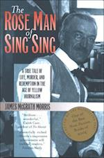 The Rose Man of Sing Sing (Communications and Media Studies)