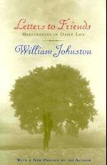 Letters to Friends af William Johnston