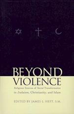 Beyond Violence (Abrahamic Dialogues, nr. 1)