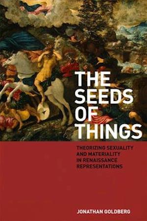 Bog, paperback The Seeds of Things af Jonathan Goldberg