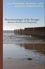 Phenomenologies of the Stranger (Perspectives in Continental Philosophy)