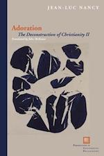 Adoration (Perspectives in Continental Philosophy)