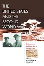 The United States and the Second World War (World War II:  The Global, Human, And Ethical Dimension)