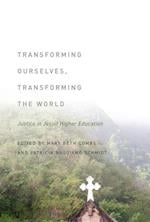 Transforming Ourselves, Transforming the World