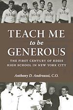 Teach Me to Be Generous (Empire State Editions)