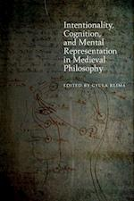 Intentionality, Cognition, and Mental Representation in Medieval Philosophy (Medieval Philosophy Texts and Studies)