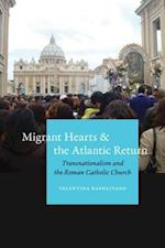 Migrant Hearts and the Atlantic Return af Valentina Napolitano