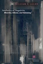 Aesthetics of Negativity af William S. Allen