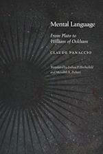Mental Language (Medieval Philosophy Texts and Studies)