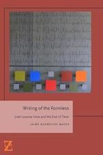 Writing of the Formless (Lit Z)