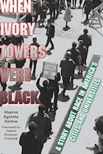 When Ivory Towers Were Black
