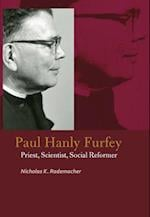 Paul Hanly Furfey (Catholic Practice in North America)