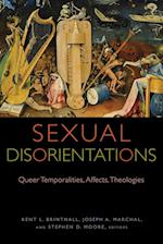 Sexual Disorientations (Transdisciplinary Theological Colloquia)