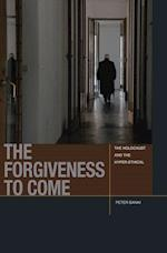 The Forgiveness to Come (Just Ideas)