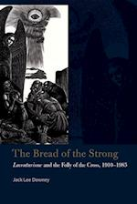 The Bread of the Strong (Catholic Practice in North America)
