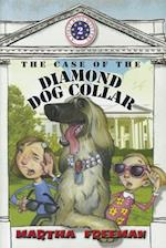 The Case of the Diamond Dog Collar af Martha Freeman