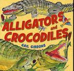 Alligators and Crocodiles af Gail Gibbons