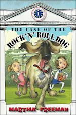 The Case of the Rock 'n' Roll Dog af Martha Freeman