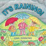 It's Raining! af Gail Gibbons