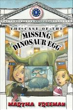 The Case of the Missing Dinosaur Egg af Martha Freeman
