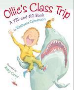Ollie's Class Trip
