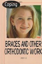 Coping with Braces and Orthodontic Work af Jordan Lee
