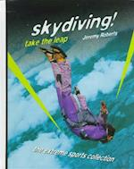 Skydiving! (Extreme Sports Collection)
