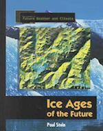 Ice Ages of the Future af Paul Stein