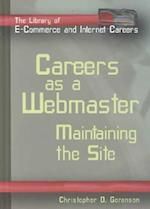 Careers as a Webmaster -Lib (The Library of E-Commerce and Internet Careers)