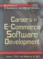 Careers in E-Commerce (The Library of E-Commerce and Internet Careers)