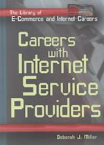 Careers with Internet Service Providers (The Library of E-Commerce and Internet Careers)