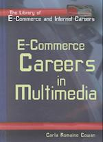 E-Commerce (The Library of E-Commerce and Internet Careers)