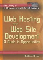 Web Hosting & Web Site Develop (The Library of E-Commerce and Internet Careers)