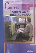Careers in Video and Digital Video (Career Resource Library)