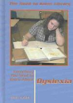 Everything You Need to Know about Dyslexia (NEED TO KNOW LIBRARY)