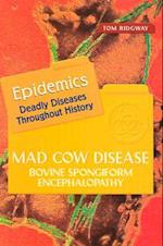 Mad Cow Disease (Epidemics)