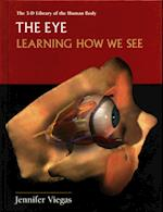 The Eye (3-D Library of the Human Body)