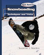 Snowboarding (Rad Sports Techniques and Tricks)
