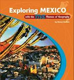 Exploring Mexico with the Five Themes of Geography (The Library of the Western Hemisphere)