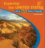 Exploring the United States with the Five Themes of Geography (The Library of the Western Hemisphere)