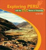 Exploring Peru with the Five Themes of Geography (The Library of the Western Hemisphere)
