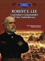 Robert E. Lee af Paul Christopher Anderson