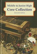 Middle & Junior High Core Collection, 11th Edition (2014) (Core Collection)