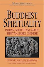 Buddhist Spirituality (WORLD SPIRITUALITY)